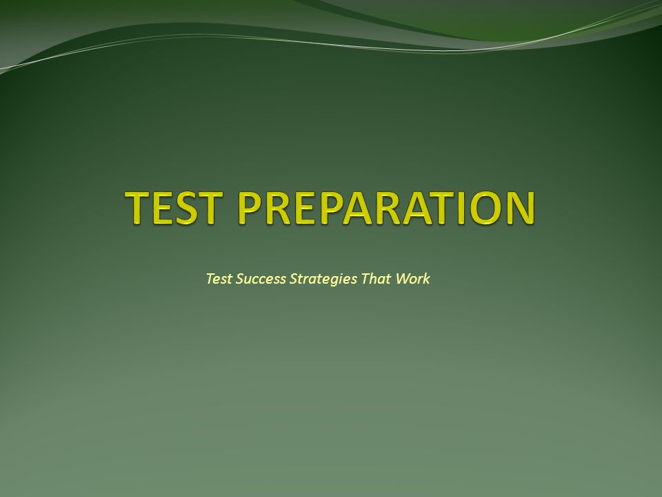 Effective Test Preparation Tips